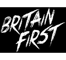 Britain First! Photographic Print