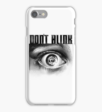 Dont Blink iPhone Case/Skin