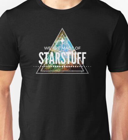 We Are Made Of Starstuff Unisex T-Shirt