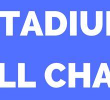 The Whole Stadium Blue Sticker