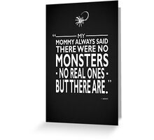 Mommy Said There Were No Monsters Greeting Card