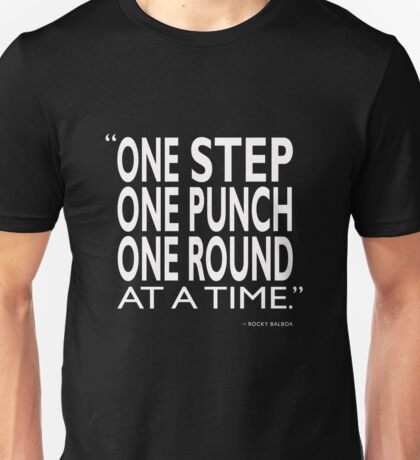One Step One Punch One Round Unisex T-Shirt