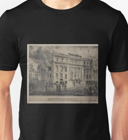 499 Ruins of the Merchant's Exchange NY After the destructive conflagration of Decbr 16 17 1835 N Currier's Press sketched and drawn on stone by J H Bufford and two lines of Unisex T-Shirt