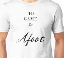 The Game Is Afoot Sherlock Unisex T-Shirt