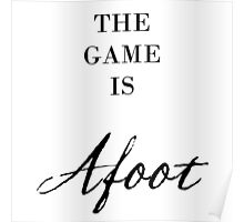 The Game Is Afoot Sherlock Poster