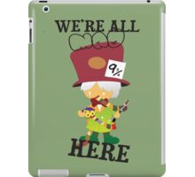 All Mad In Here iPad Case/Skin