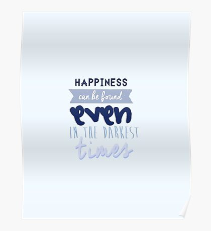 Happiness by Albus Dumbledore Poster