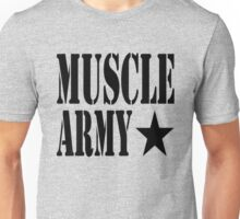 MUSCLE ARMY Unisex T-Shirt
