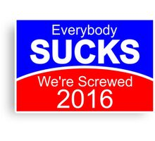 2016 Election Candidates Presidential Canvas Print
