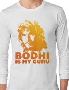 Bodhi Is My Guru Long Sleeve T-Shirt