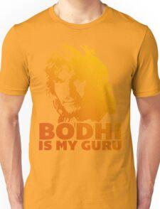 Bodhi Is My Guru Unisex T-Shirt
