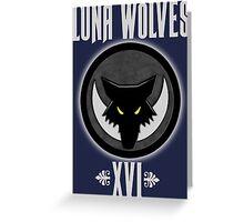 Luna Wolves XVI - Warhammer Greeting Card