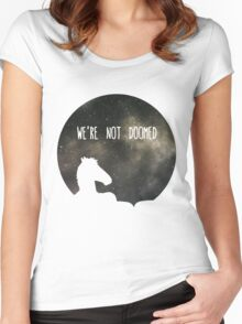 See Sarah Lynn, We Are Not Doomed Women's Fitted Scoop T-Shirt