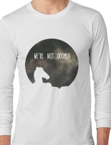 See Sarah Lynn, We Are Not Doomed Long Sleeve T-Shirt