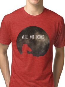 See Sarah Lynn, We Are Not Doomed Tri-blend T-Shirt