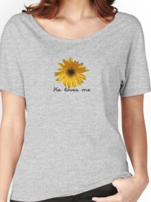 He Loves Me Women's Relaxed Fit T-Shirt