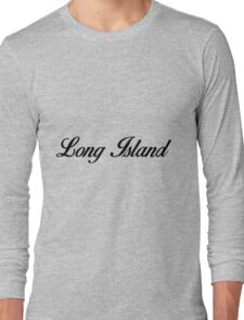 Long Island  Long Sleeve T-Shirt