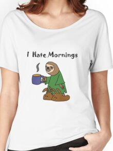 Funny I Hate Mornings Sloth Cartoon Women's Relaxed Fit T-Shirt