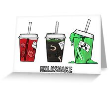 Milkshake Greeting Card