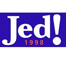 Jed! Bartlet 1998 Campaign Logo (Jeb Bush Spoof) Photographic Print