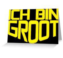 Ich Bin Groot Greeting Card