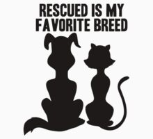 RESCUED IS MY FAVORITE BREED One Piece - Short Sleeve