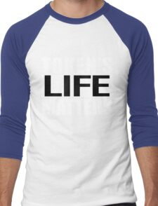 Tokens Life Matters Men's Baseball ¾ T-Shirt