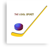 Hockey the cool sport Canvas Print