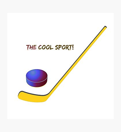 Hockey the cool sport Photographic Print