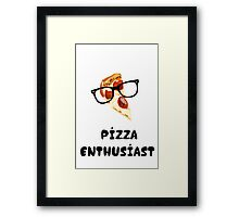 Pizza Enthusiast Framed Print