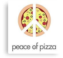 Peace of pizza Canvas Print