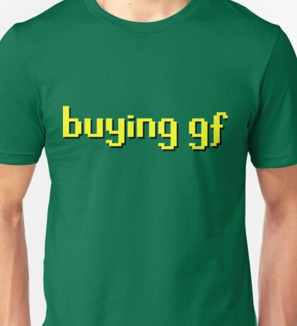 Runescape / RS - Buying GF Unisex T-Shirt