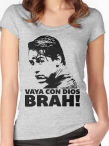 Vaya Con Dios Brah! Women's Fitted Scoop T-Shirt