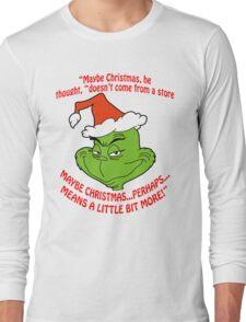 Grinch Funny Long Sleeve T-Shirt