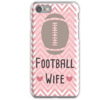 Football Wife iPhone Case/Skin