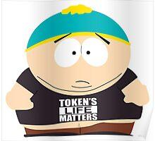 Cartman Tokens Life Matters Poster