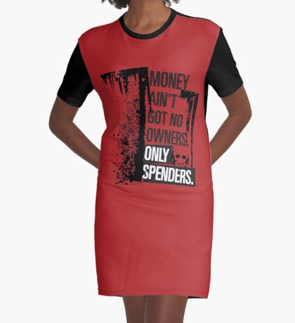 "Money Ain't Got No Owners - ""The Wire"" - Dark Graphic T-Shirt Dress"