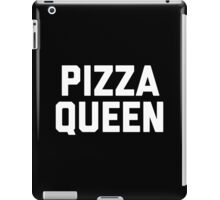 Pizza Queen Funny Quote iPad Case/Skin