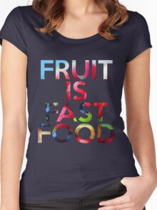 FRUIT IS FAST FOOD Women's Fitted Scoop T-Shirt