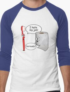 Funny Sayings - I hate my job Men's Baseball ¾ T-Shirt