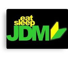 Eat. Sleep. JDM Canvas Print
