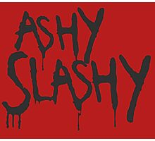 Ashy Slashy! Photographic Print