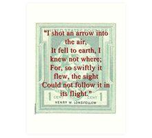 I Shot An Arrow Into The Air - Longfellow Art Print
