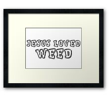 Jesus Hippie Smoke Weed Cool Drugs Gift T-Shirts Framed Print
