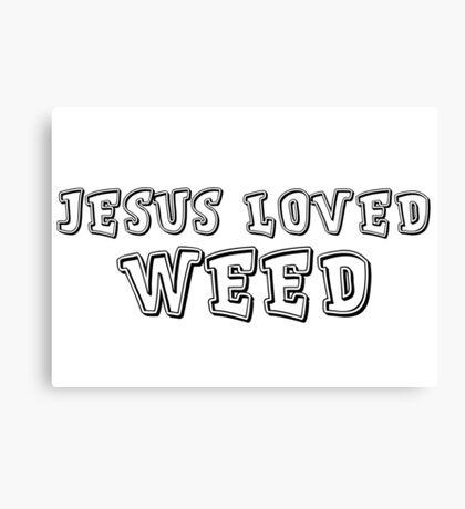 Jesus Hippie Smoke Weed Cool Drugs Gift T-Shirts Canvas Print
