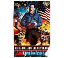 Ash for president Poster