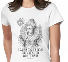 Elizabeth I Head Quote Womens Fitted T-Shirt