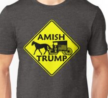 Amish For Trump Political Buggy Sign Unisex T-Shirt