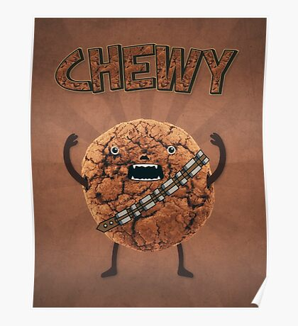 Chewy Chocolate Cookie Wookiee Poster