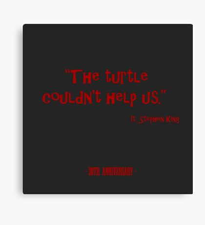 The Turtle... IT Canvas Print